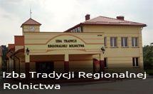Izba Tradycji Regionalnej Rolnictwa