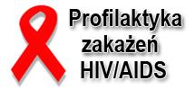 Profilaktyka zakażeń HIV/AIDS